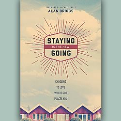 Review: 'Staying Is The New Going' by Alan Briggs