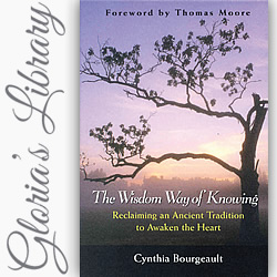 Review: 'The Wisdom Way of Knowing' by Cynthia Bourgeault