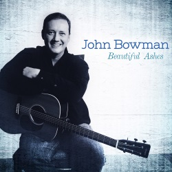 "John Bowman's ""Beautiful Ashes"""