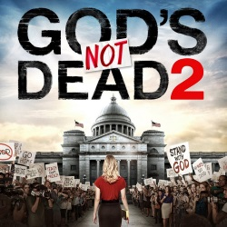 God's Not Dead 2 in Theaters Now