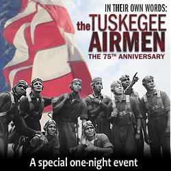 Powerful Film Pays Tribute to the Tuskegee Airmen of World War II