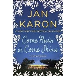 "Enter to Win the Book ""Come Rain or Come Shine"" by Jan Karon"
