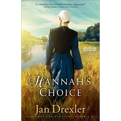 "Enter to Win Amish Novel ""Hannah's Choice"""