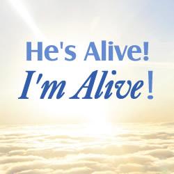 He's Alive! I'm Alive!