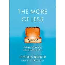 "Homecoming Insider Giveaway - Joshua Becker's ""The More of Less"""