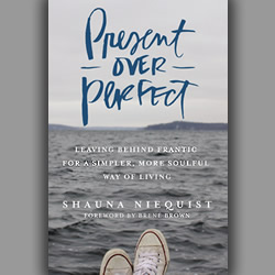 Review: 'Present Over Perfect'