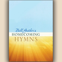Time Life and Gaither Music Group Present 'Bill Gaither's Homecoming Hymns'