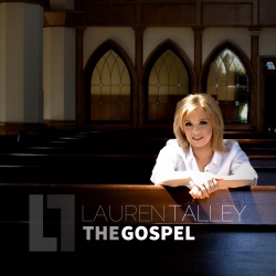 Lauren Talley Releases New CD: 'The Gospel'