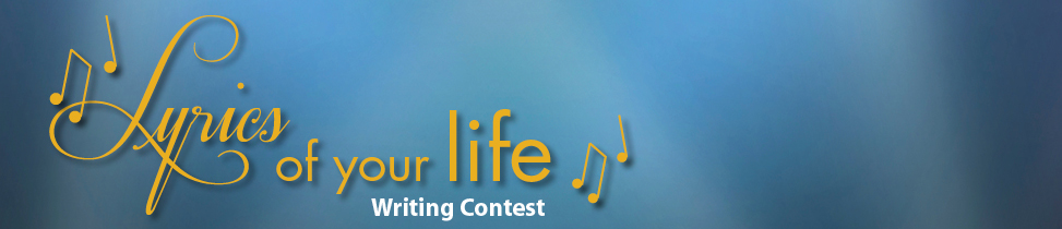 Lyrics Of Your Life Contest