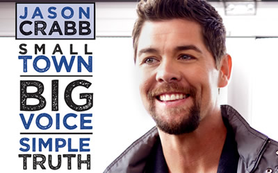 Jason Crabb: Small Town, Big Voice, Simple Truth