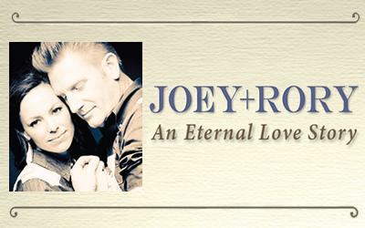 Joey + Rory: An Eternal Love Story
