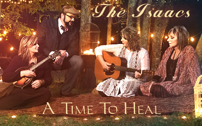 The Isaacs: A Time To Heal