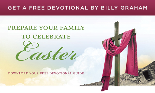 Get a free devotional from Billy Graham