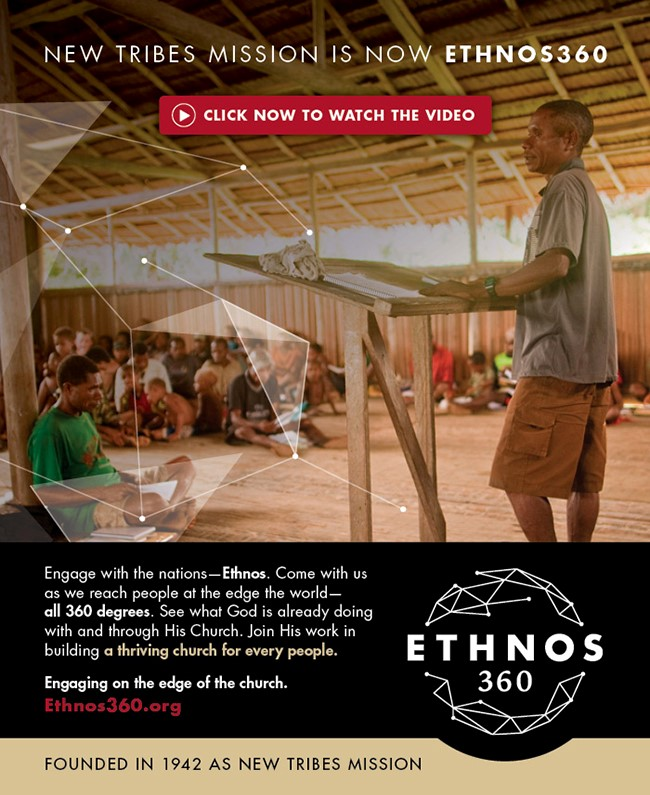 New Tribes Mission is now ETHNOS360 - Click here to watch the video