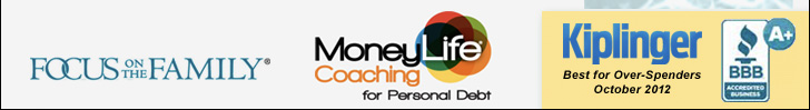 Focus on the Family - MoneyLife Coaching for Personal Debt - Kiplinger Best for Over-Spender October 2012 - BBB A+