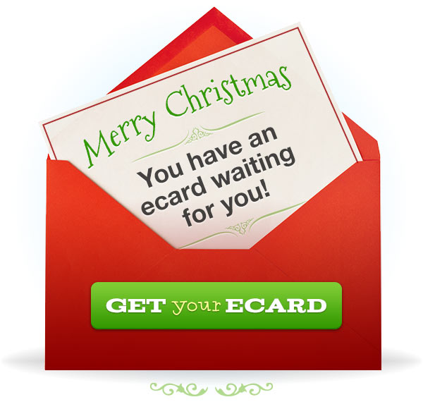 Merry Christmas! You have an ecard waiting for you!