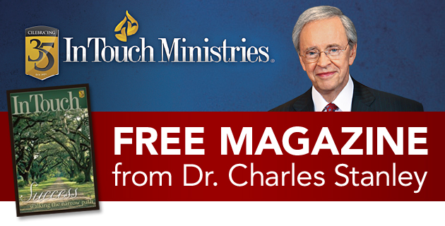 Free Magazine from Dr. Charles Stanley