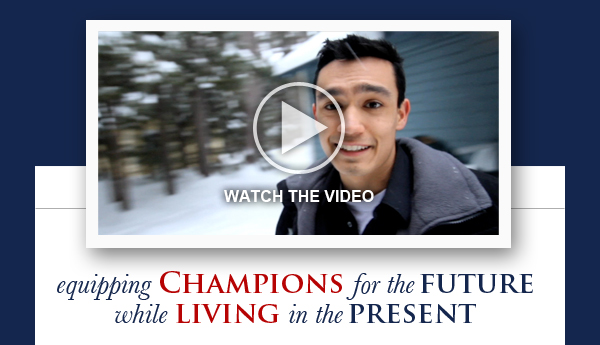 Equipping Champions for the Future While Living in the Present
