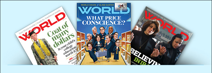 WORLD Magazines