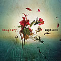 Daughtry, Baptized (Deluxe Edition)
