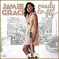 Jamie Grace, Ready To Fly