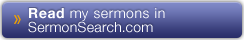 Read Sermons on SermonSearch.com