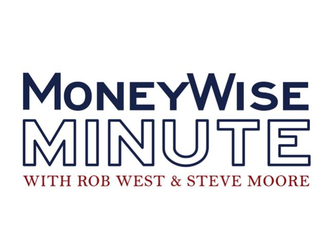 """The MoneyWise Minute"" with Rob West"