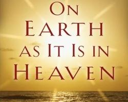 The Realms of Heaven? On Earth and YOU!