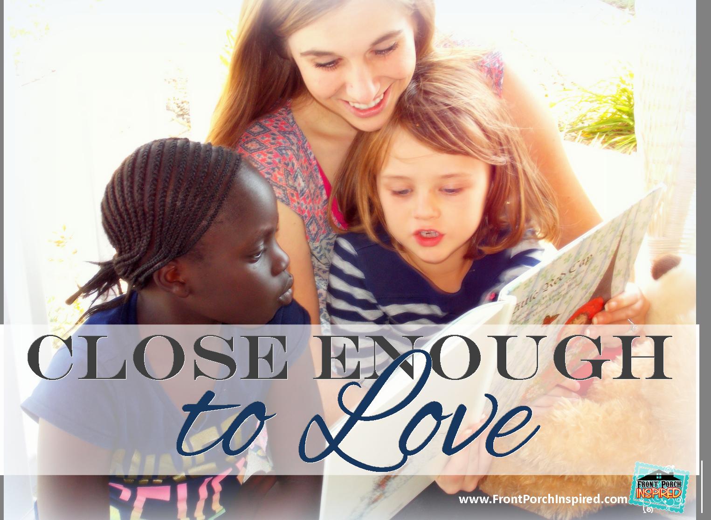 Close Enough to Love